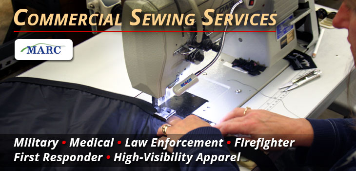MARC offers Commercial and Contract Sewing Services for Medical, Military, Law Enforcement, Firefighter and First Responder applications.